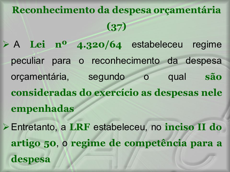 Reconhecimento da despesa orçamentária (37)