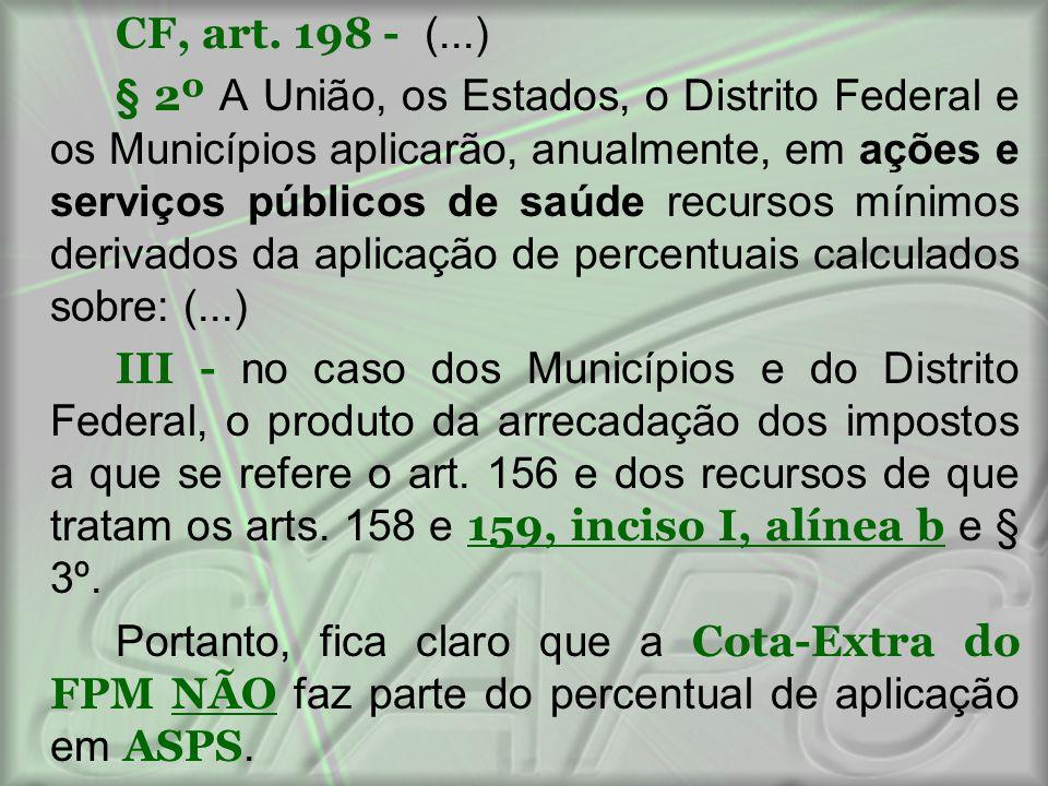 CF, art. 198 - (...)