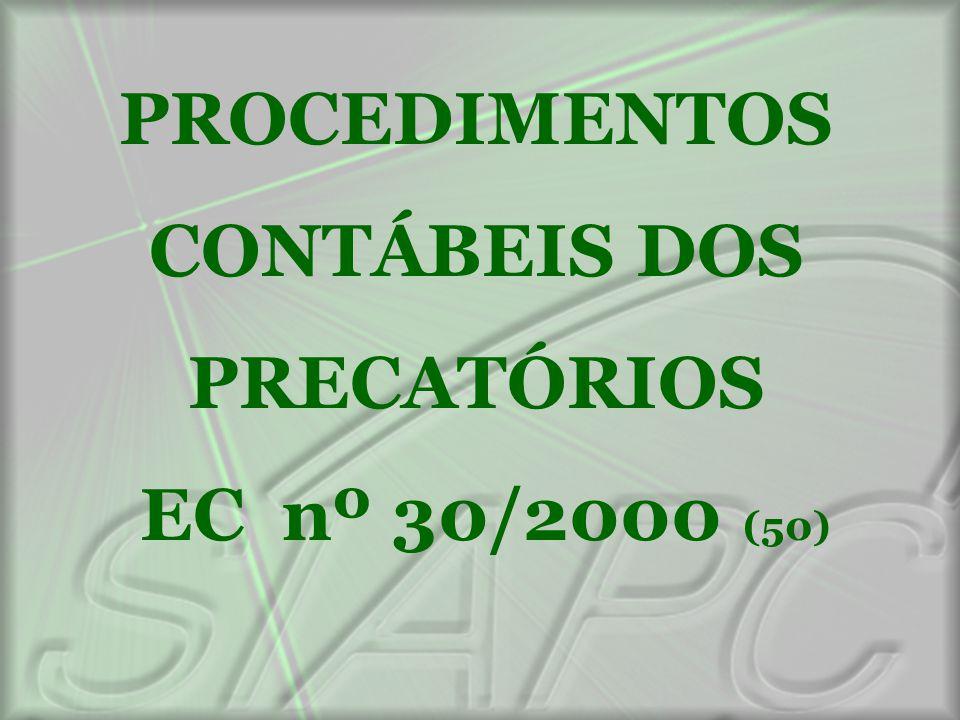 PROCEDIMENTOS CONTÁBEIS DOS PRECATÓRIOS