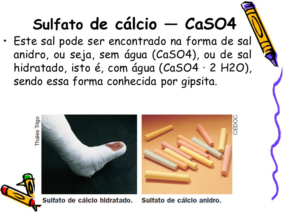 Sulfato de cálcio — CaSO4