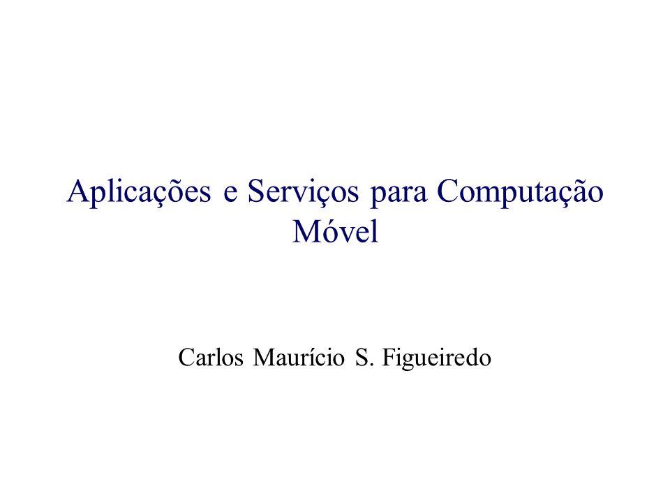 Aplicações e Serviços para Computação Móvel