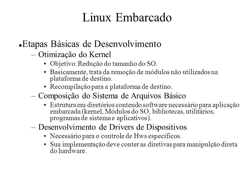Linux Embarcado Etapas Básicas de Desenvolvimento Otimização do Kernel