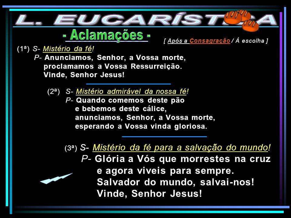 L. EUCARÍSTICA - Aclamações -