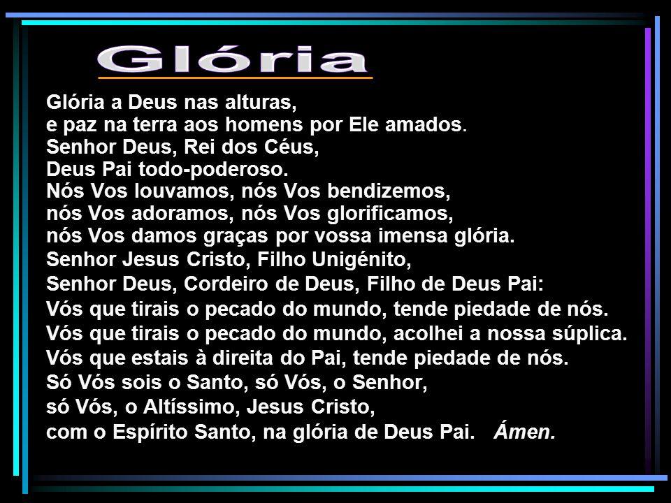 Glória Glória a Deus nas alturas,