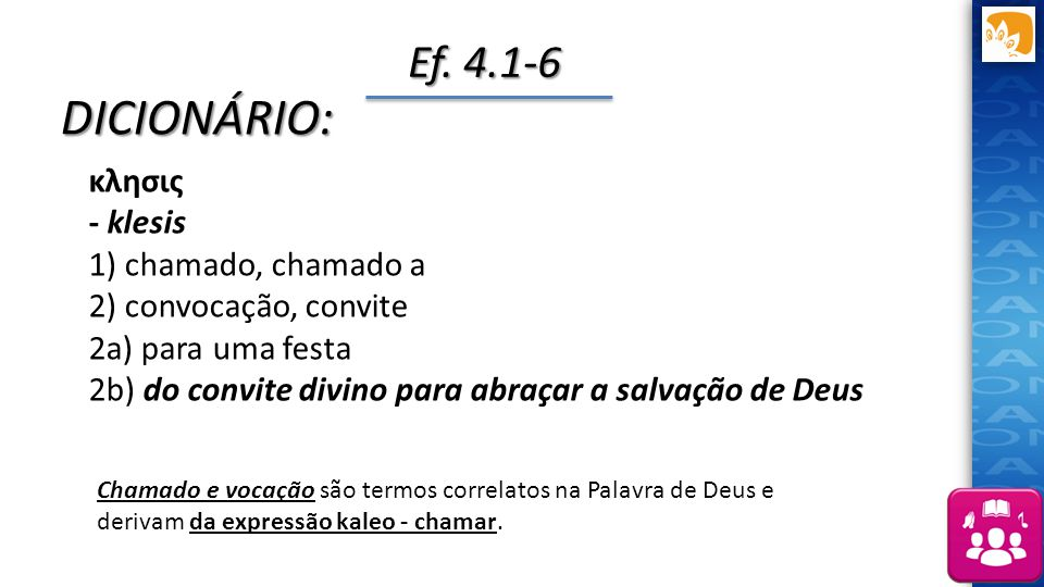 DICIONÁRIO: Ef. 4.1-6 κλησις