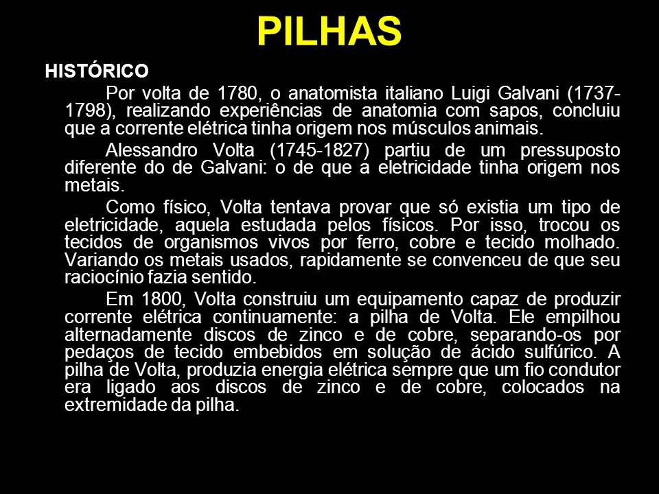 PILHAS HISTÓRICO.