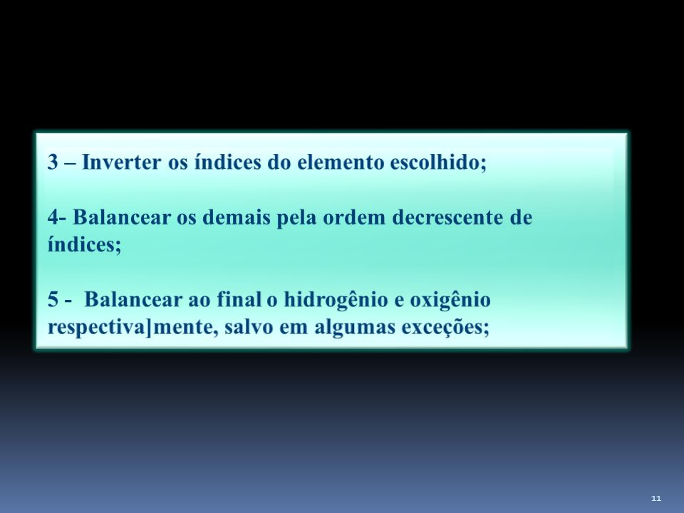3 – Inverter os índices do elemento escolhido;