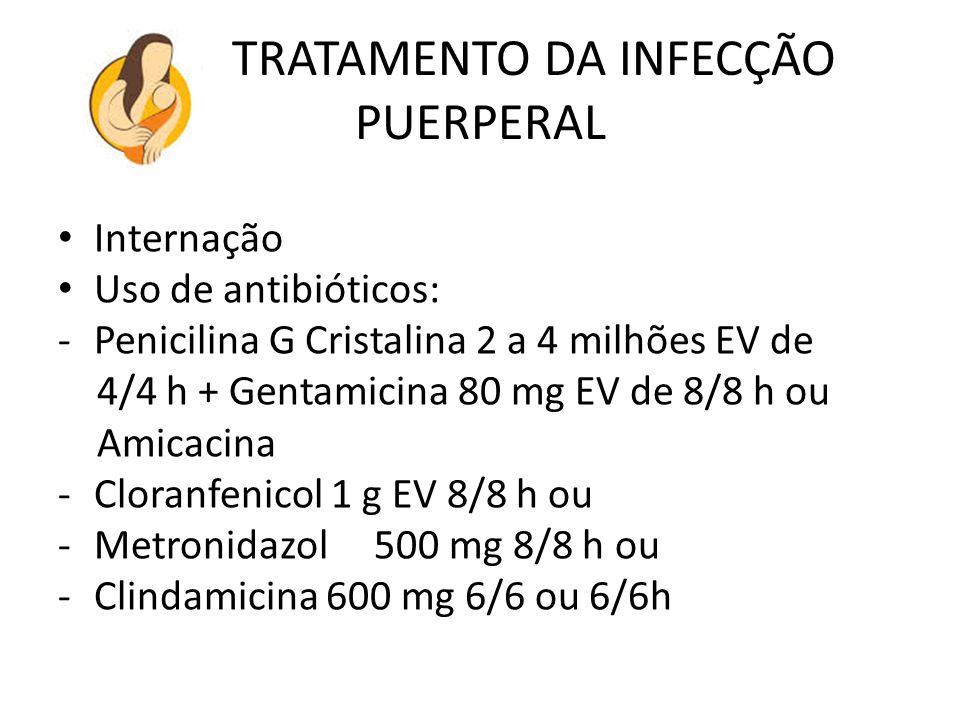 TRATAMENTO DA INFECÇÃO PUERPERAL