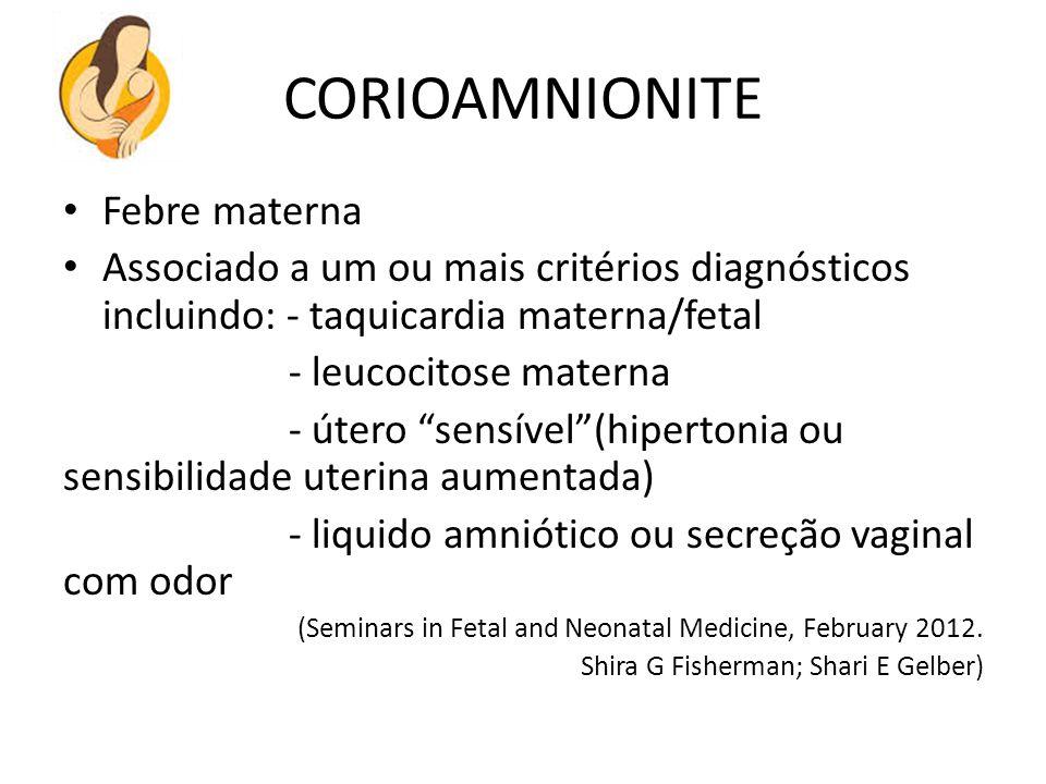 CORIOAMNIONITE Febre materna