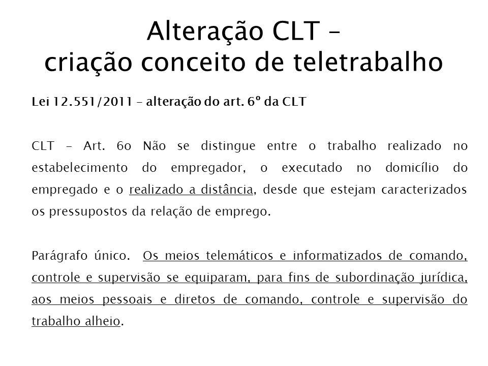 Alteração CLT – criação conceito de teletrabalho