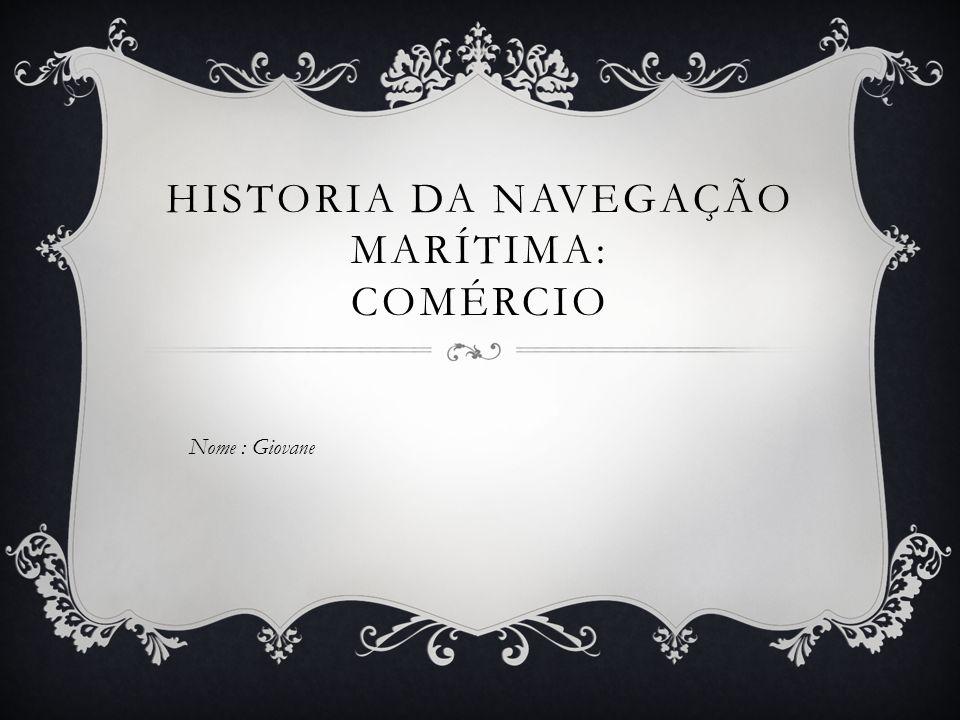 Historia da navegação marítima: comércio