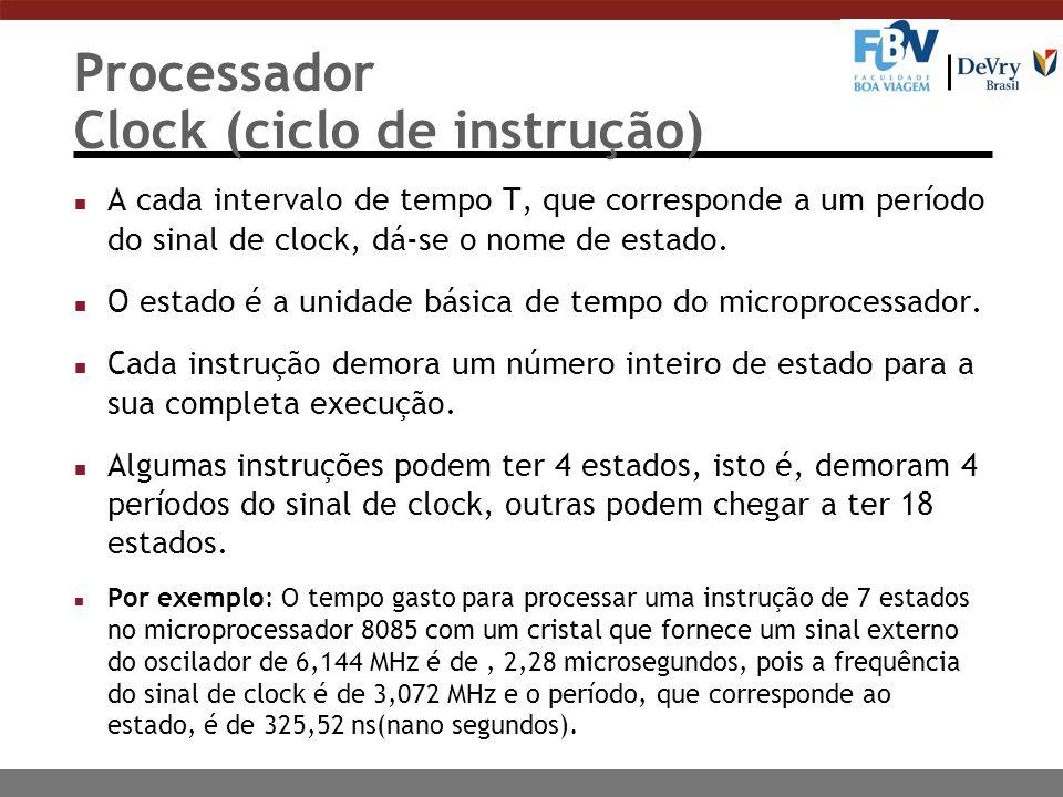 Processador Clock (ciclo de instrução)