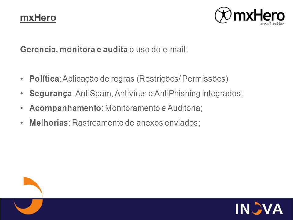 mxHero Gerencia, monitora e audita o uso do e-mail: