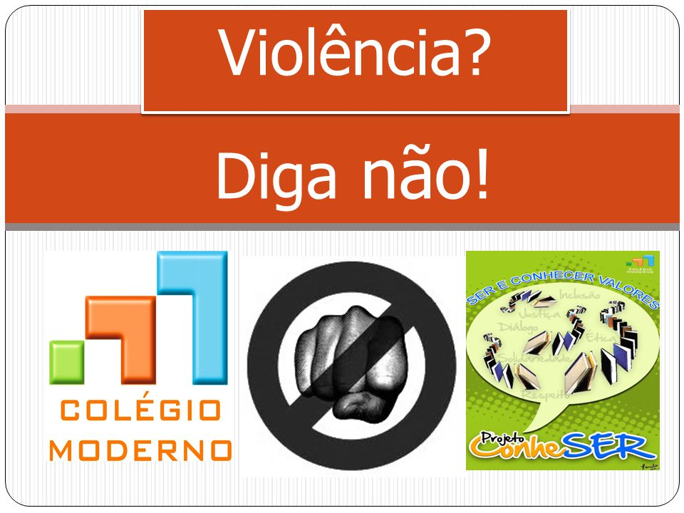 Violência Diga não!