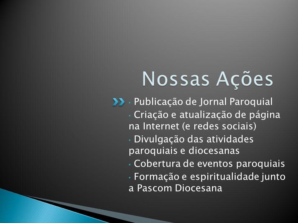 Nossas Ações Publicação de Jornal Paroquial