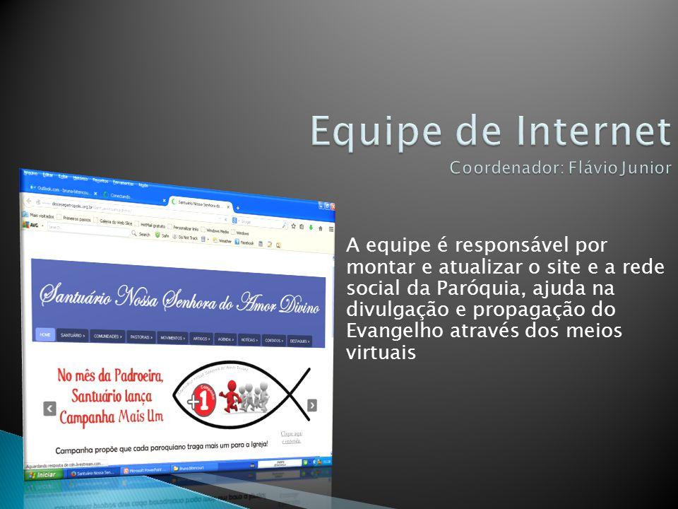 Equipe de Internet Coordenador: Flávio Junior