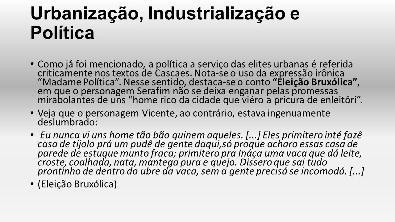 Urbanização, Industrialização e Política