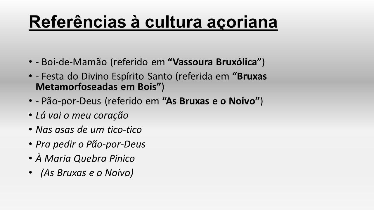 Referências à cultura açoriana