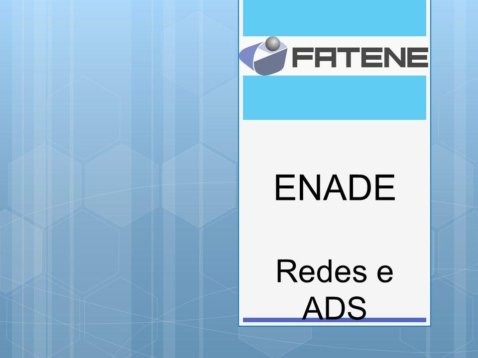 ENADE Redes e ADS