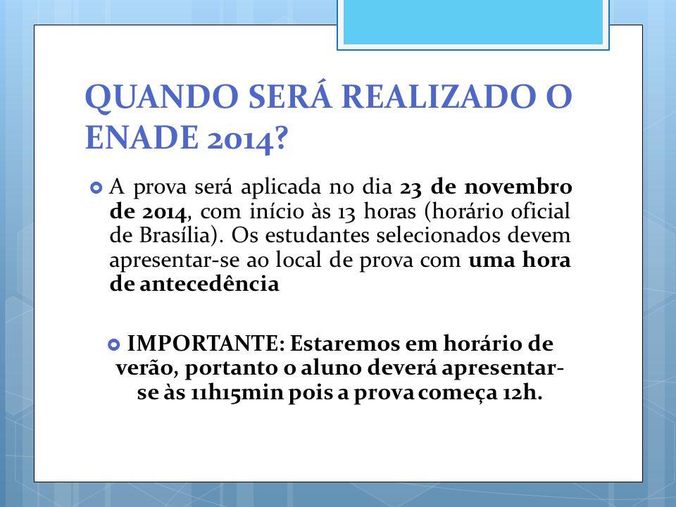 QUANDO SERÁ REALIZADO O ENADE 2014