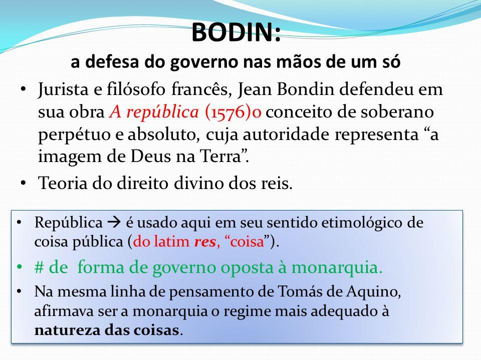 BODIN: a defesa do governo nas mãos de um só