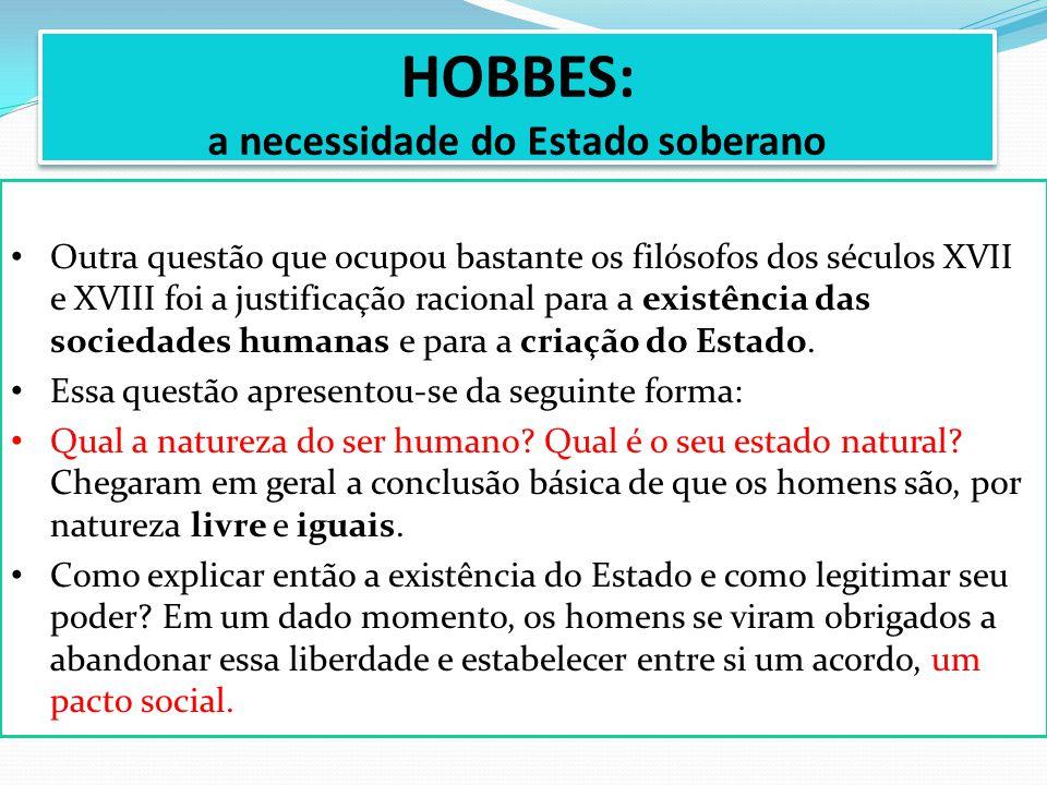 HOBBES: a necessidade do Estado soberano