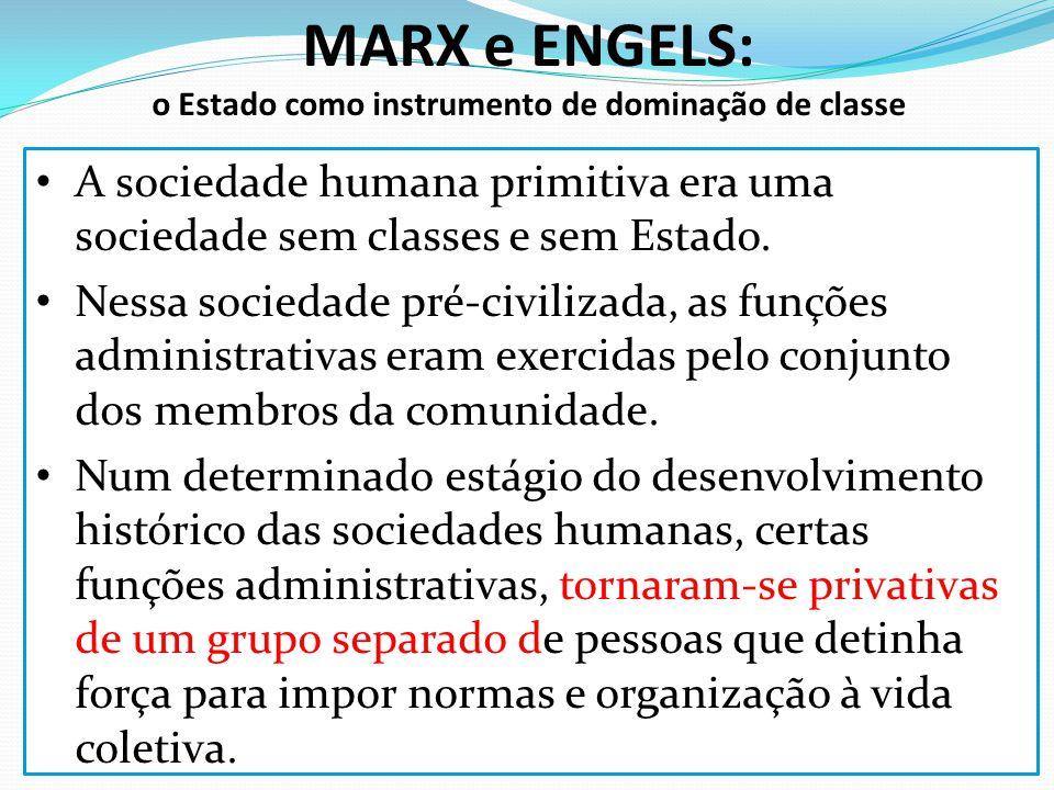 MARX e ENGELS: o Estado como instrumento de dominação de classe