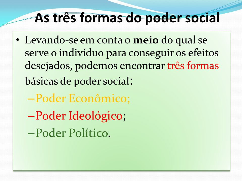 As três formas do poder social