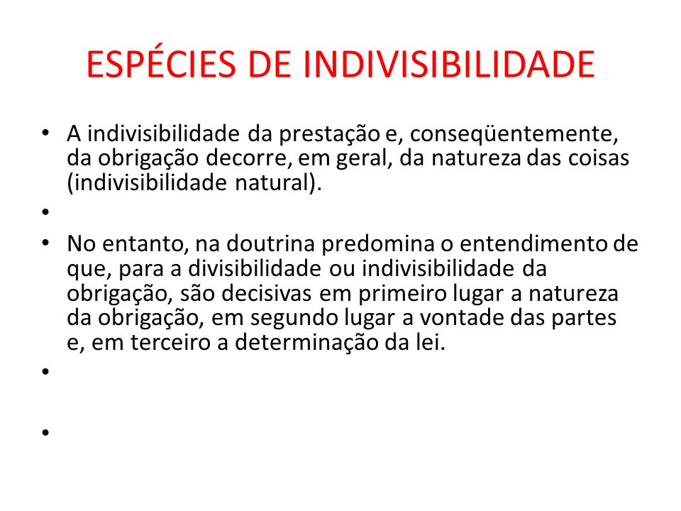 ESPÉCIES DE INDIVISIBILIDADE