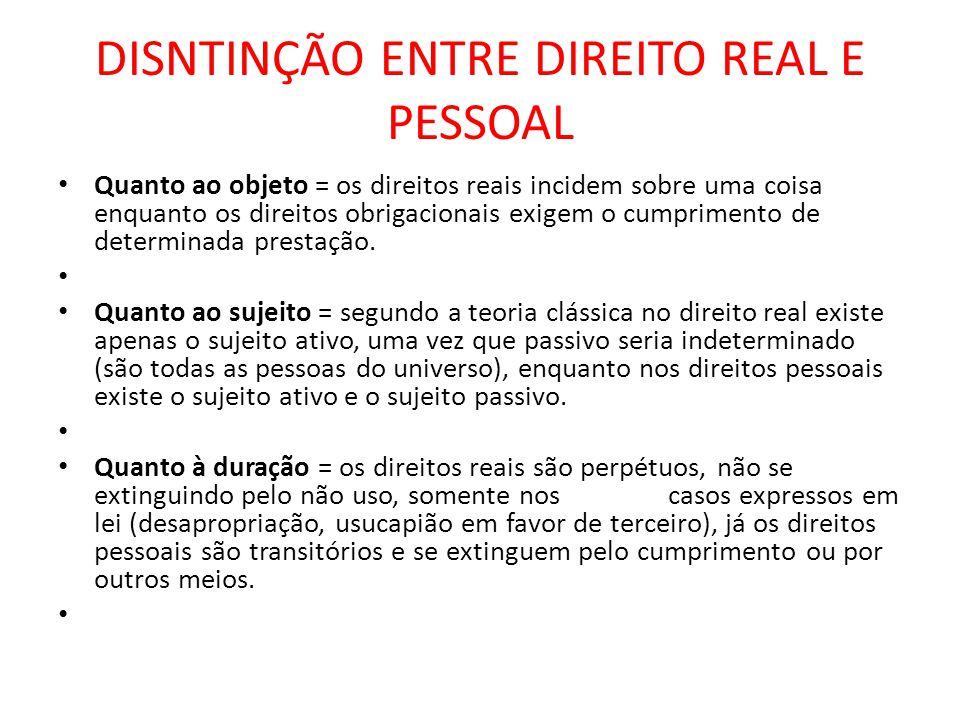 DISNTINÇÃO ENTRE DIREITO REAL E PESSOAL