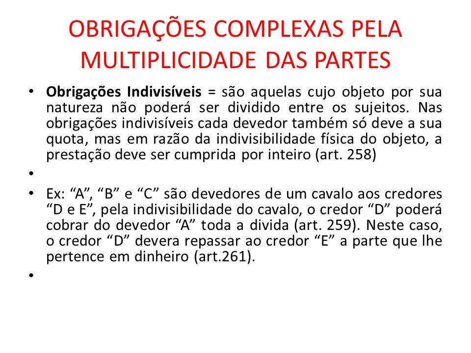 OBRIGAÇÕES COMPLEXAS PELA MULTIPLICIDADE DAS PARTES