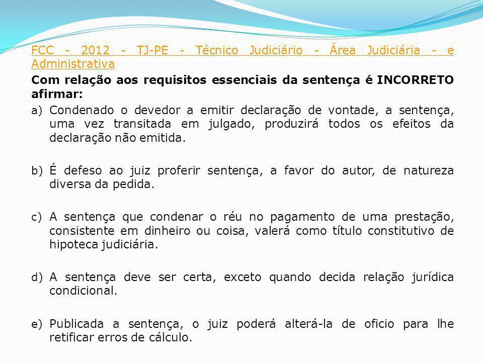 FCC - 2012 - TJ-PE - Técnico Judiciário - Área Judiciária - e Administrativa