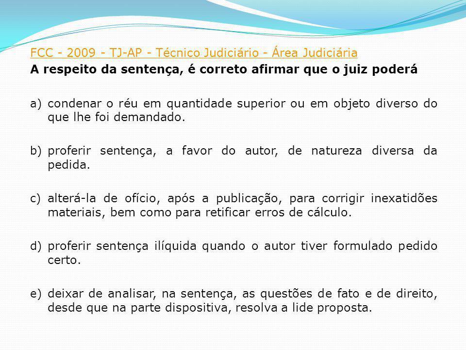 FCC - 2009 - TJ-AP - Técnico Judiciário - Área Judiciária