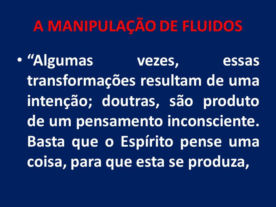 A MANIPULAÇÃO DE FLUIDOS