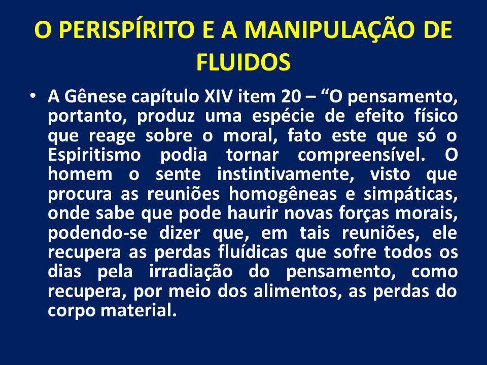 O PERISPÍRITO E A MANIPULAÇÃO DE FLUIDOS