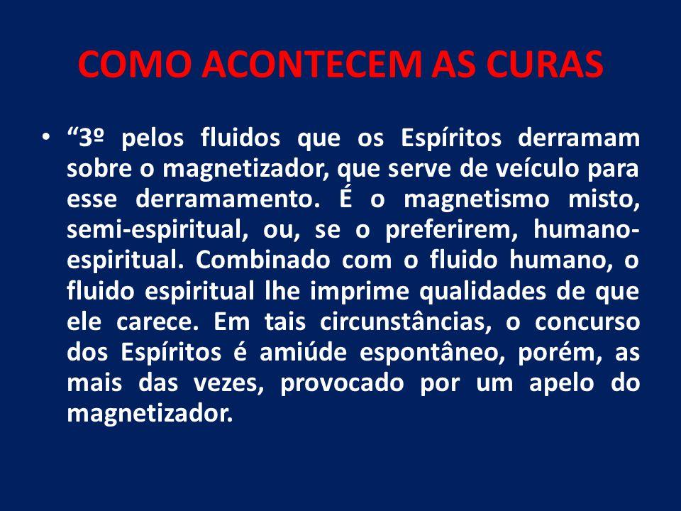 COMO ACONTECEM AS CURAS