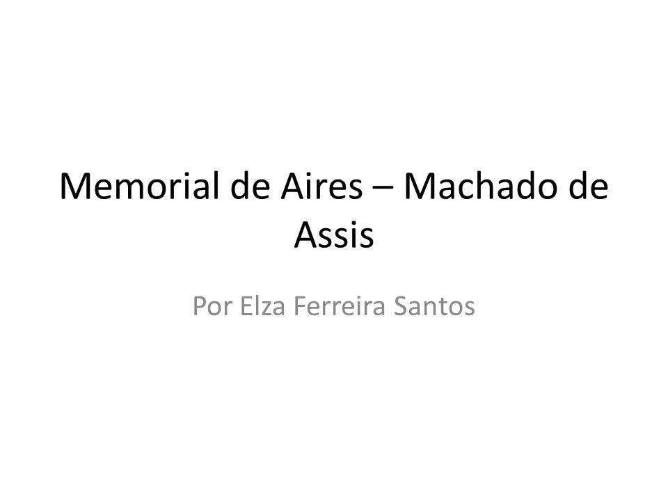 Memorial de Aires – Machado de Assis
