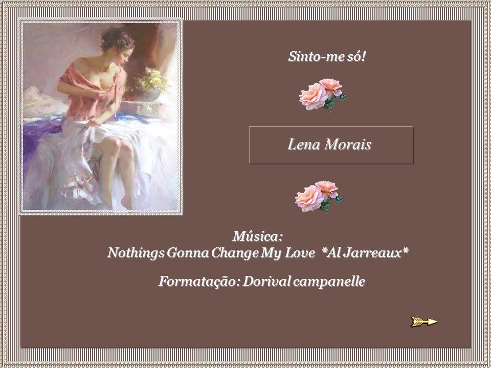 Lena Morais Sinto-me só!
