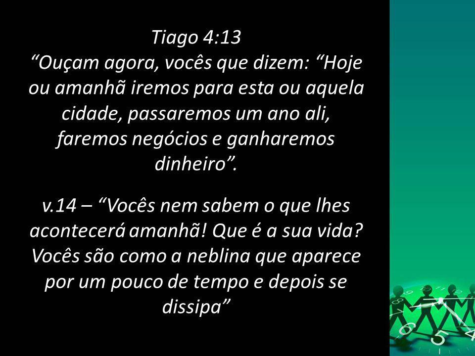Tiago 4:13