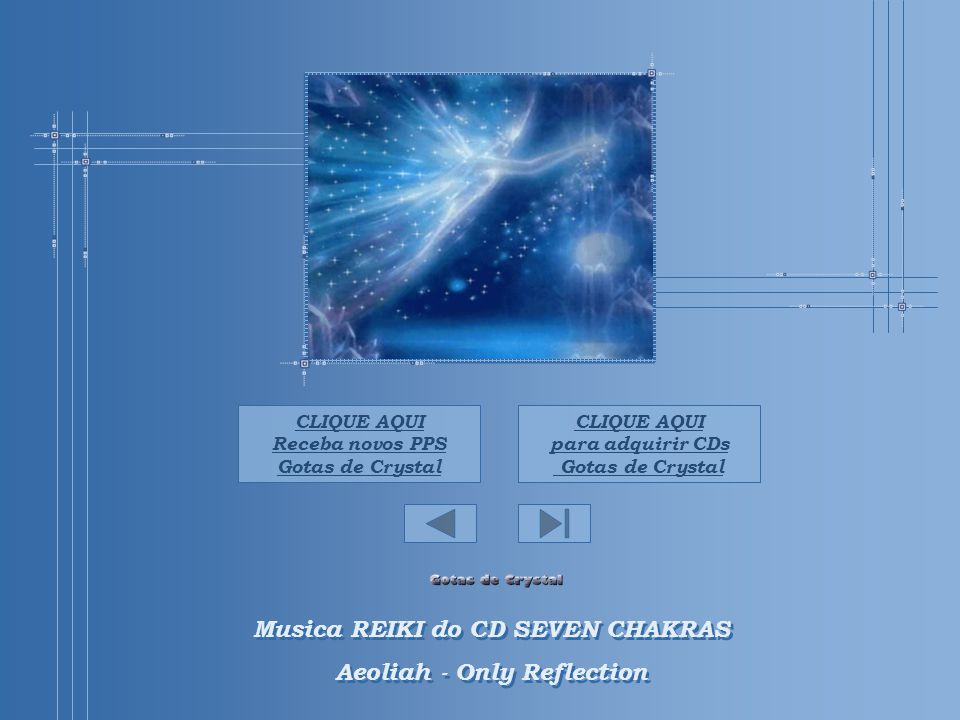 Musica REIKI do CD SEVEN CHAKRAS Aeoliah - Only Reflection