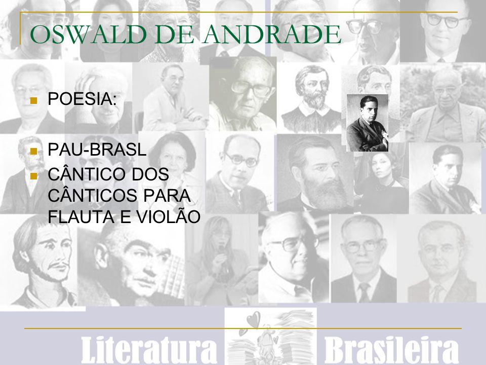 OSWALD DE ANDRADE POESIA: PAU-BRASL