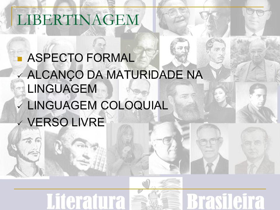 LIBERTINAGEM ASPECTO FORMAL ALCANÇO DA MATURIDADE NA LINGUAGEM