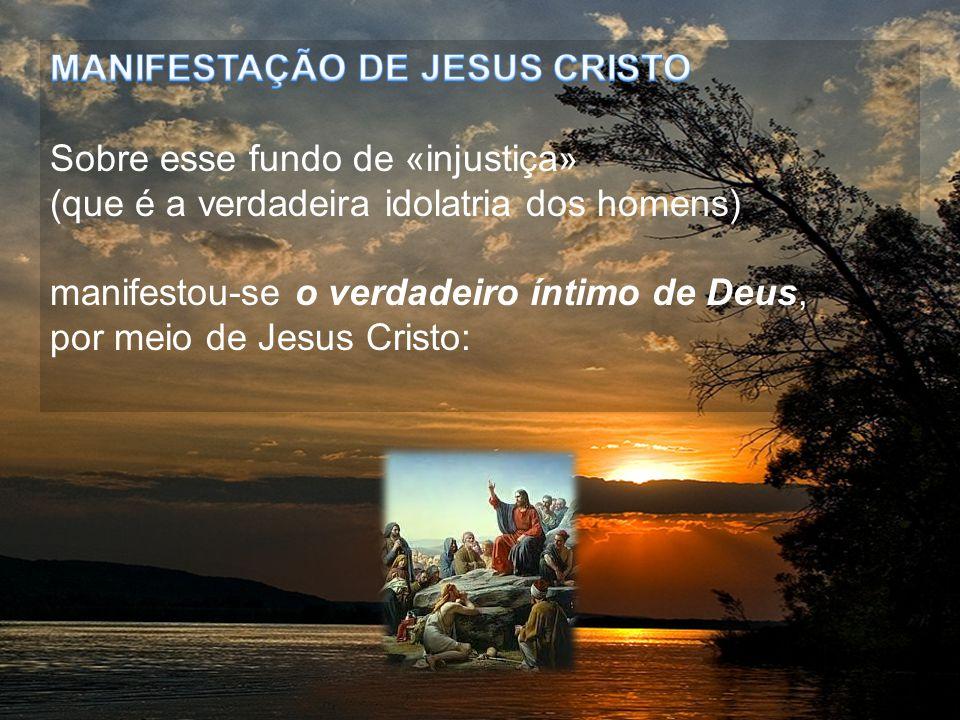 MANIFESTAÇÃO DE JESUS CRISTO
