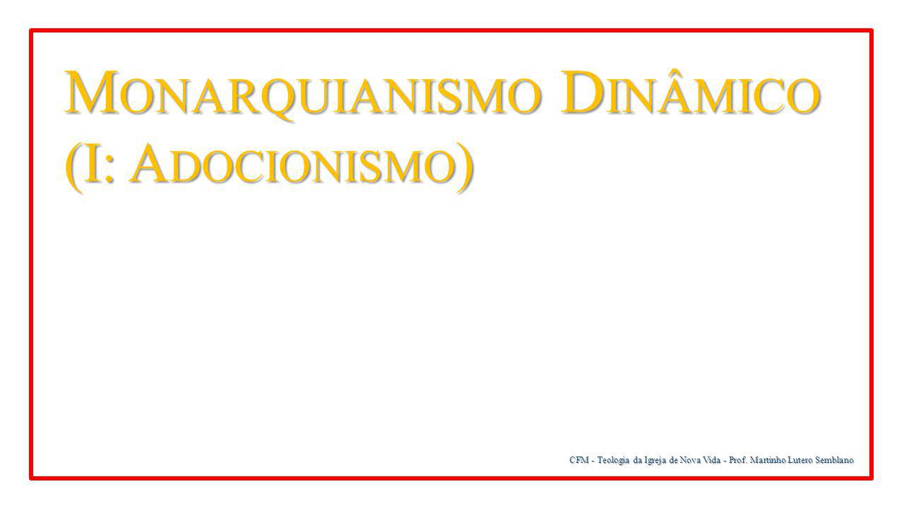 Monarquianismo Dinâmico