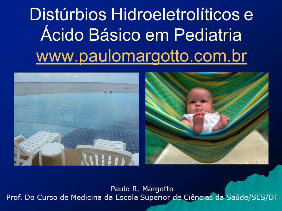 Distúrbios Hidroeletrolíticos e Ácido Básico em Pediatria www
