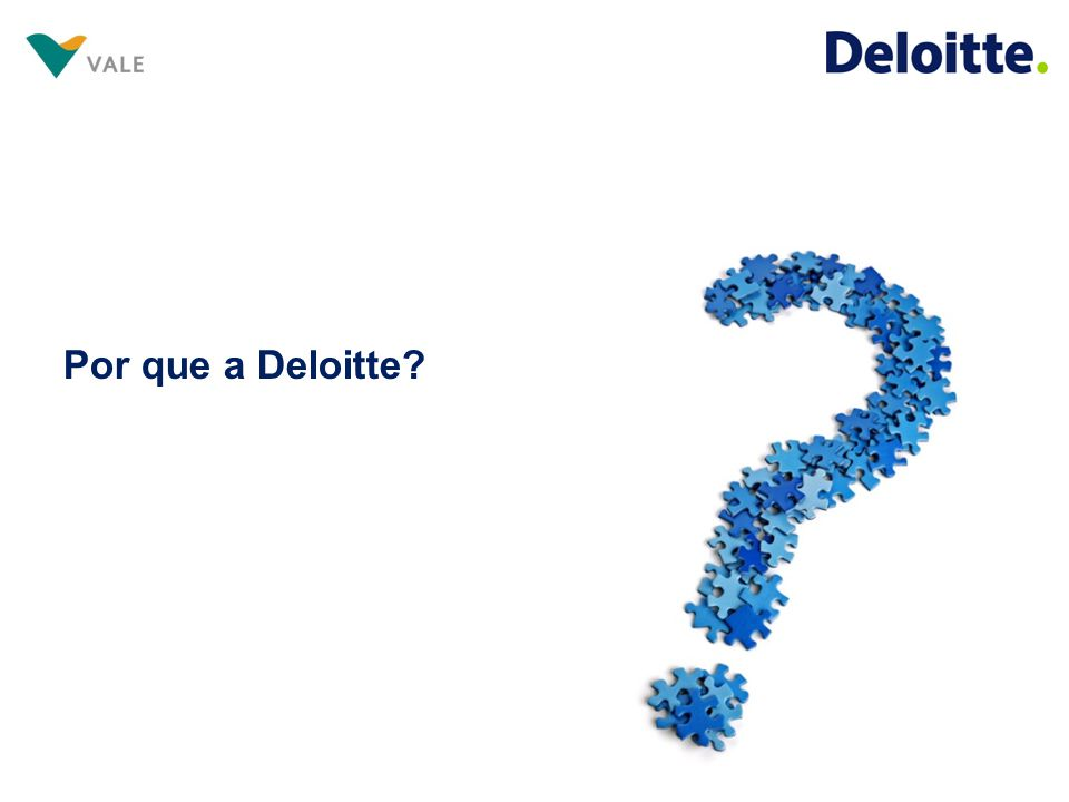 Por que a Deloitte
