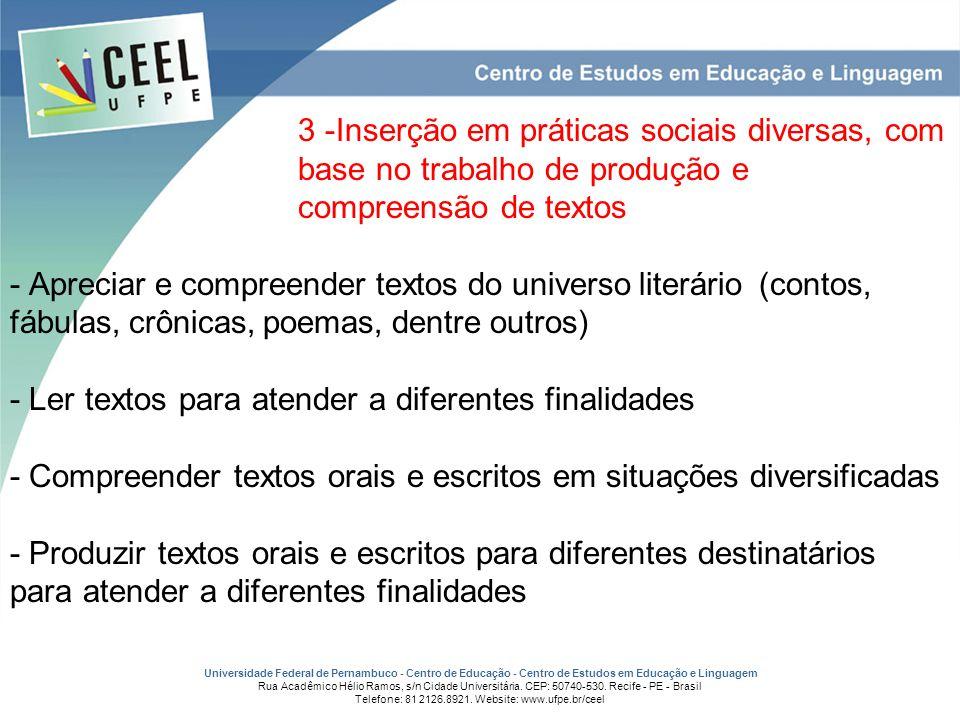 3 -Inserção em práticas sociais diversas, com