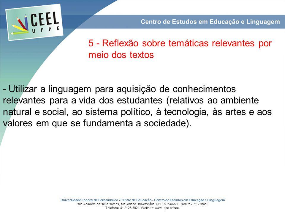 5 - Reflexão sobre temáticas relevantes por