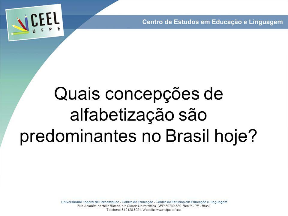 Quais concepções de alfabetização são predominantes no Brasil hoje