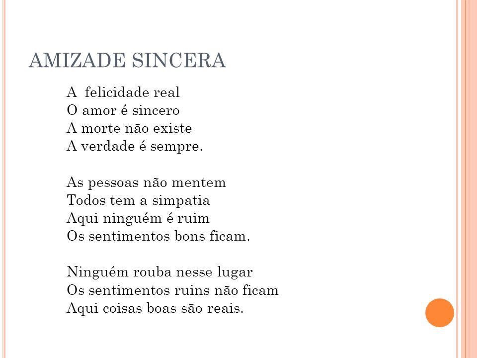AMIZADE SINCERA